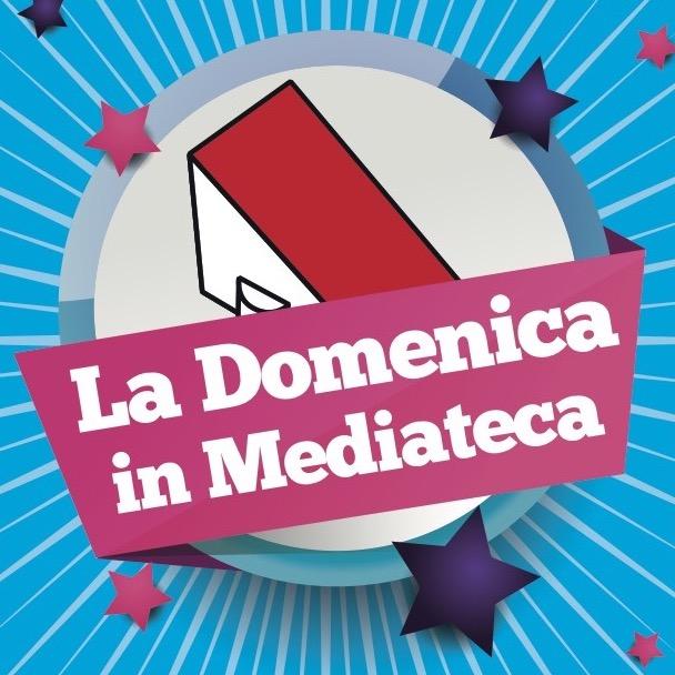 Domenica in Mediateca